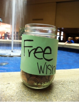 Set a jar of pennies for WISHES by a fountain